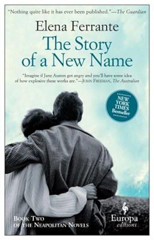 Elena Ferrante - The Story of a New Name, Paperback -