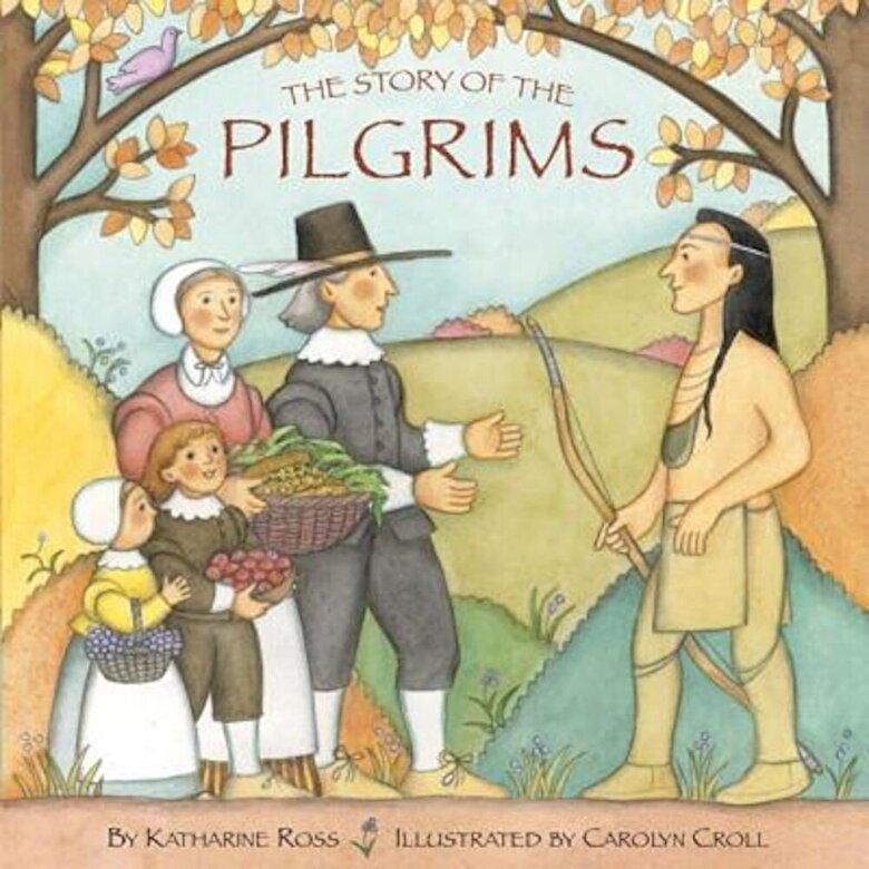 Katharine Ross - The Story of the Pilgrims, Paperback -