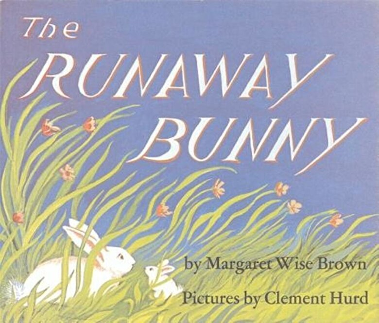 Margaret Wise Brown - The Runaway Bunny -