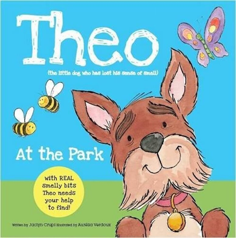 Jaclyn Crupi - Theo at the Park : Theo Has Lost His Sense of Smell, Can You Help Him Find It? -