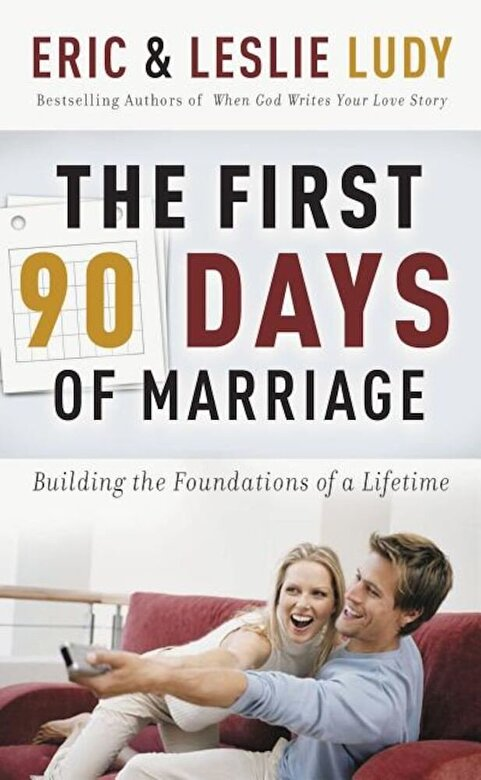 Eric Ludy - The First 90 Days of Marriage, Paperback -