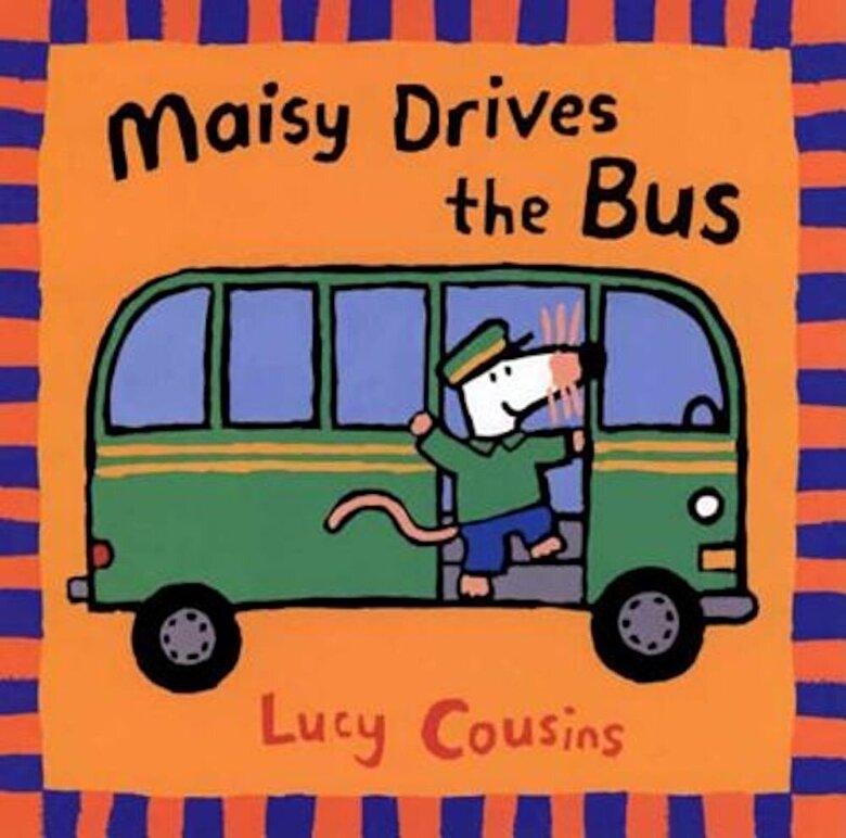 Lucy Cousins - Maisy Drives the Bus, Paperback -