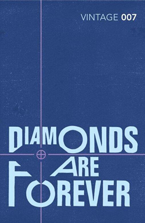Ian Fleming - Diamonds are Forever: James Bond 007 -