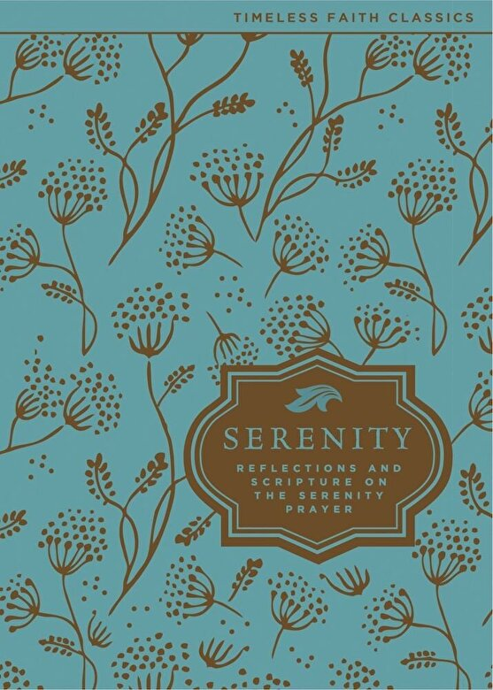 Zondervan - Serenity: Reflections and Scripture on the Serenity Prayer, Hardcover -