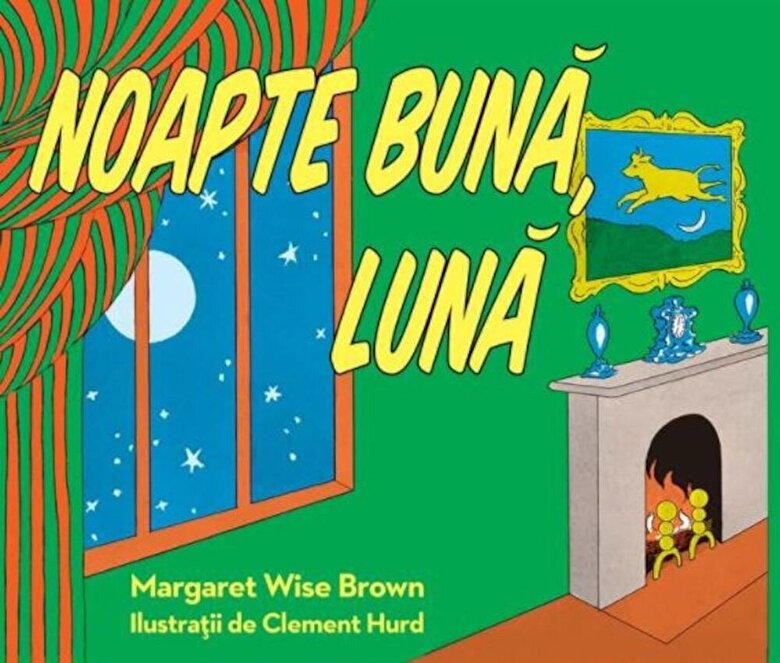 Margaret Wise Brown - Noapte buna, Luna -