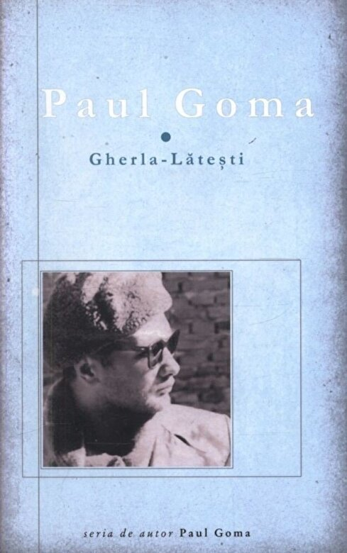Paul Goma - Gherla - Latesti -