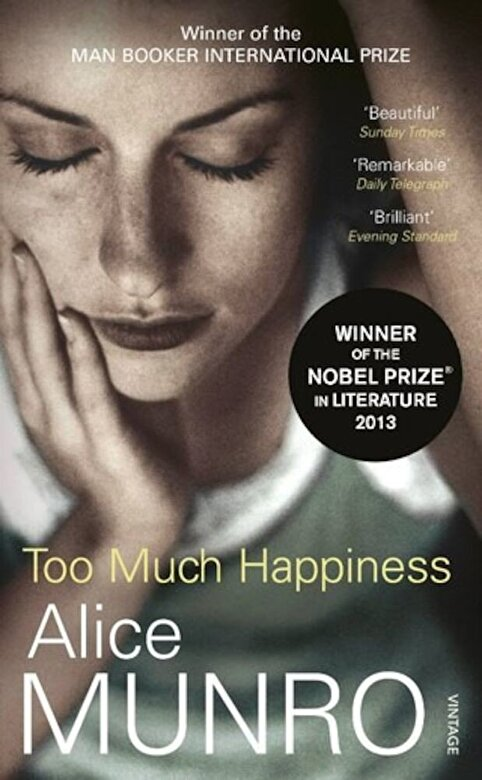 Alice Munro - Too Much Happiness -