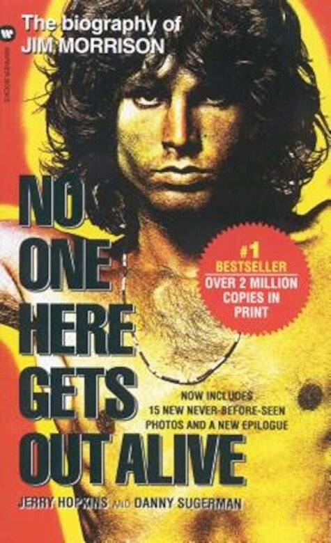 Jery Hopkins - No One Here Gets Out Alive, Paperback -