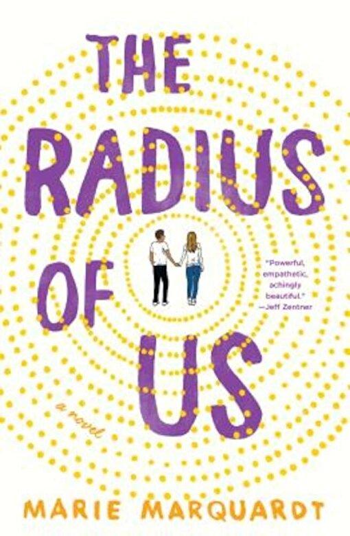 Marie Marquardt - The Radius of Us, Hardcover -