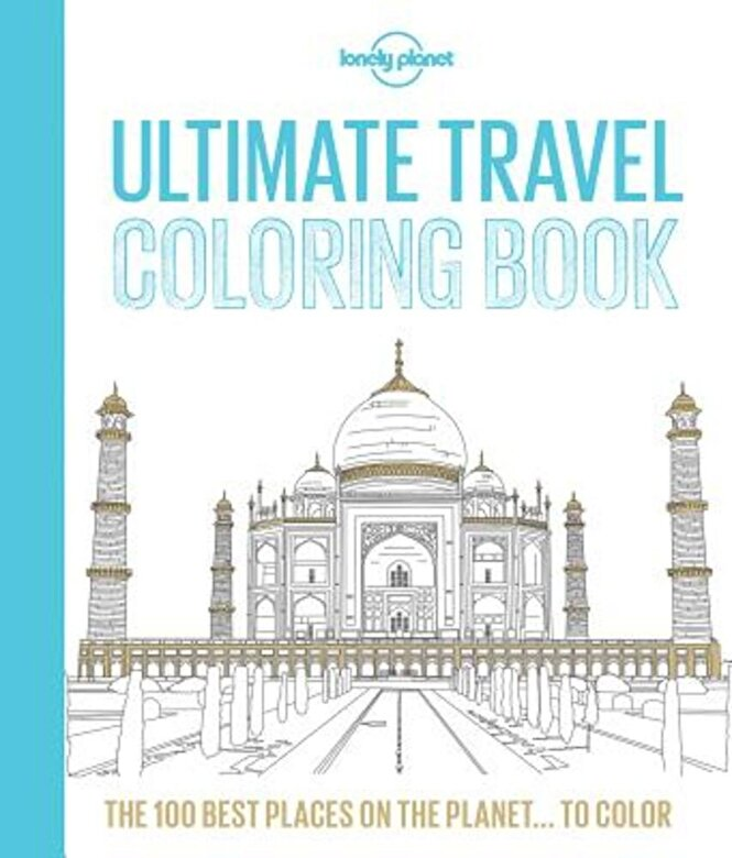 Lonely Planet - Ultimate Travel Coloring Book, Paperback -