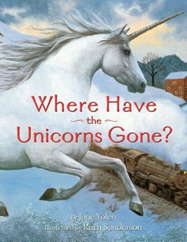 Jane Yolen - Where Have the Unicorns Gone?, Paperback -