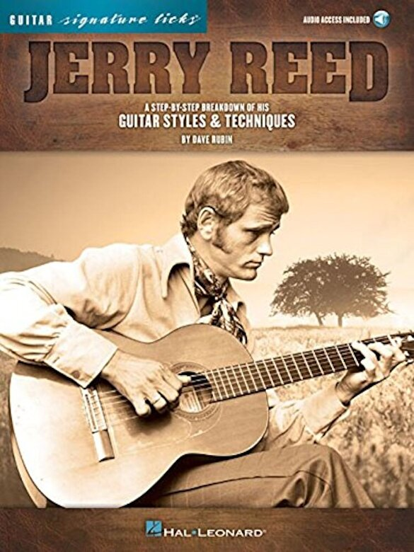 Dave Rubin - Jerry Reed - Signature Licks: A Step-By-Step Breakdown of His Guitar Styles & Techniques, Paperback -