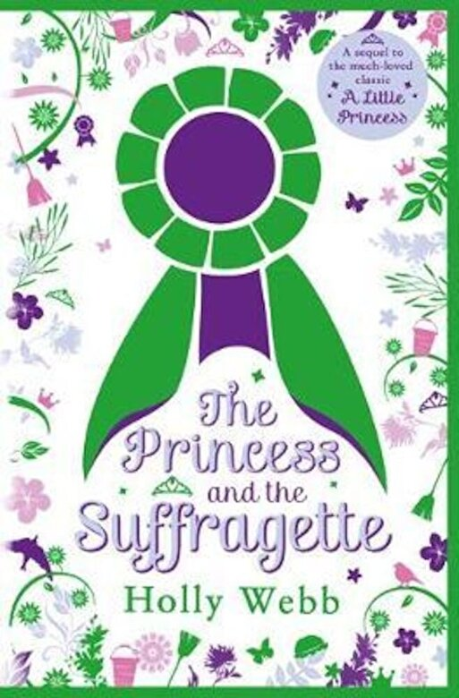 Holly Webb - Princess and the Suffragette: a sequel to A Little Princess, Paperback -