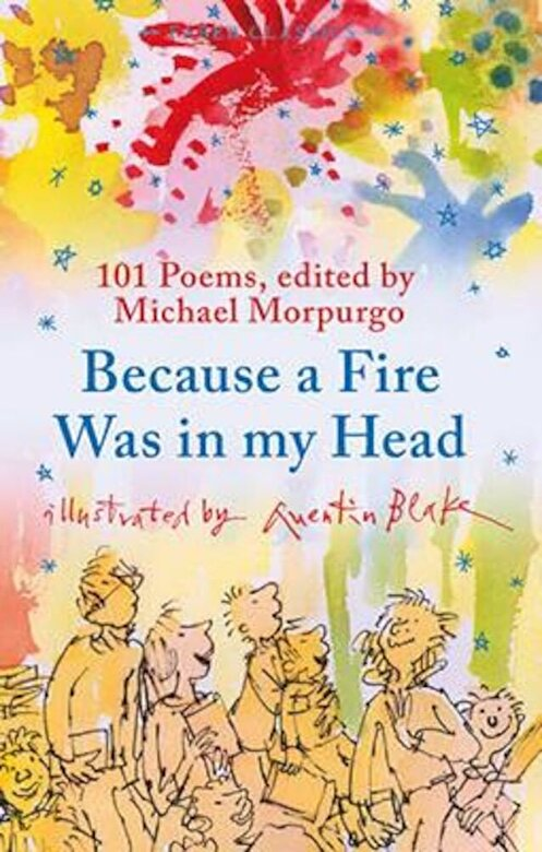 Michael Morpurgo - Because a Fire Was in My Head, Paperback -