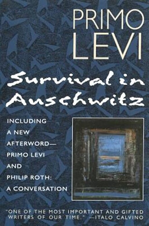Primo Levi - Survival in Auschwitz: The Nazi Assault on Humanity, Paperback -