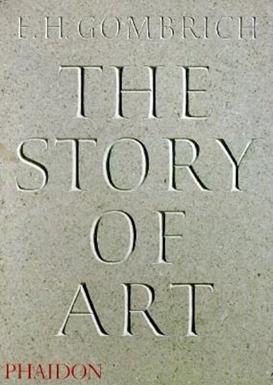 E. H. Gombrich - The Story of Art - 16th Edition, Paperback -