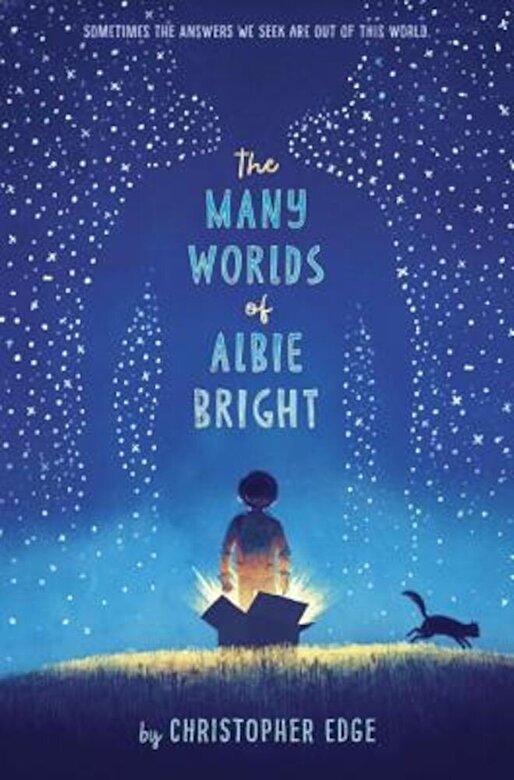 Christopher Edge - The Many Worlds of Albie Bright, Hardcover -