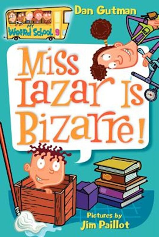 Dan Gutman - Miss Lazar Is Bizarre!, Paperback -