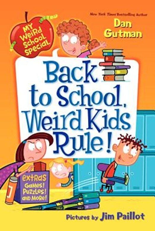 Dan Gutman - Back to School, Weird Kids Rule!, Paperback -