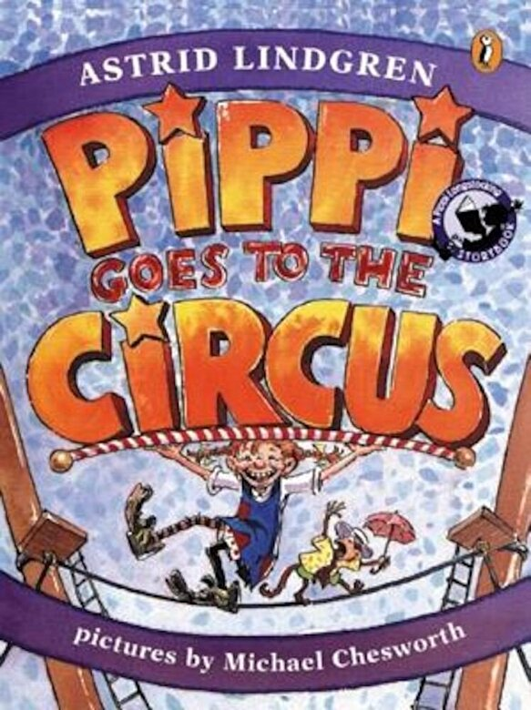 Astrid Lindgren - Pippi Goes to the Circus, Paperback -