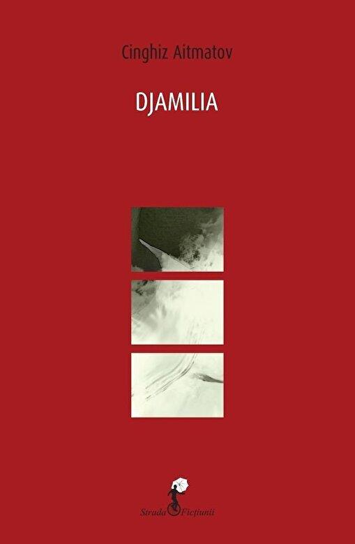 Cinghiz Aitmatov - Djamilia -