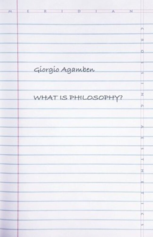 Giorgio Agamben - What Is Philosophy?, Paperback -