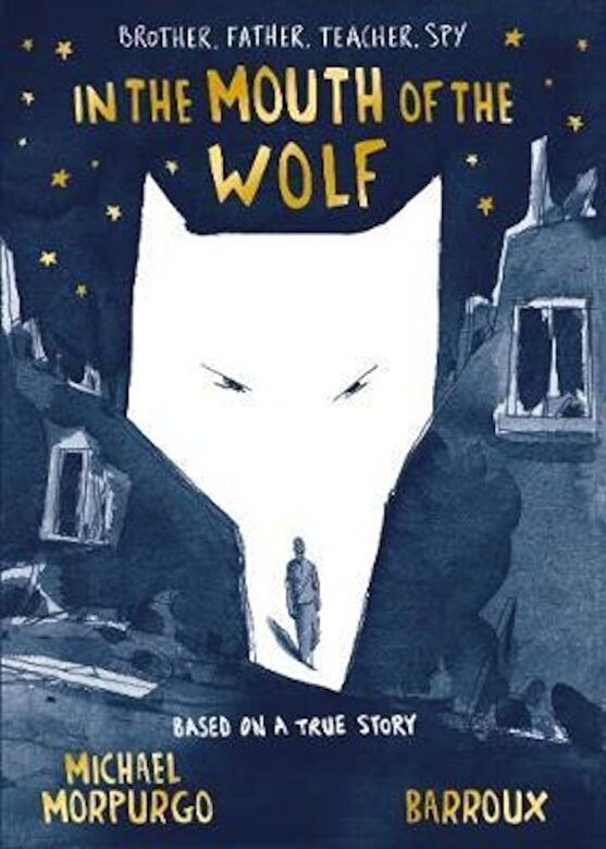 Michael Morpurgo - In the Mouth of the Wolf, Hardcover -