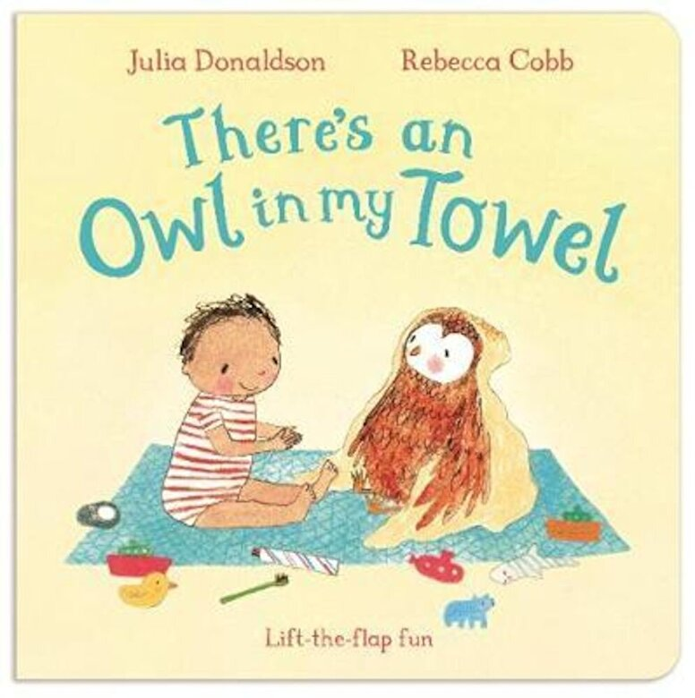 Julia Donaldson - There's an Owl in My Towel, Hardcover -