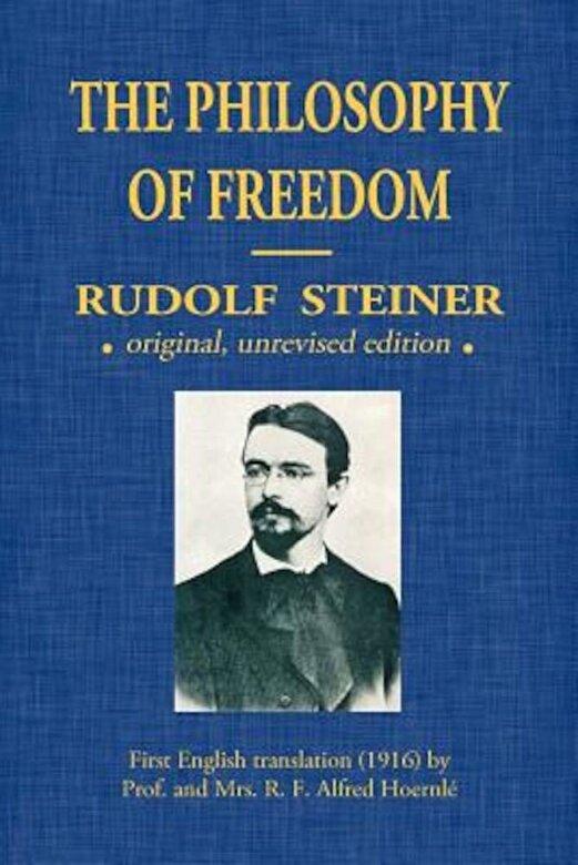 Rudolf Steiner - The Philosophy of Freedom, Paperback -