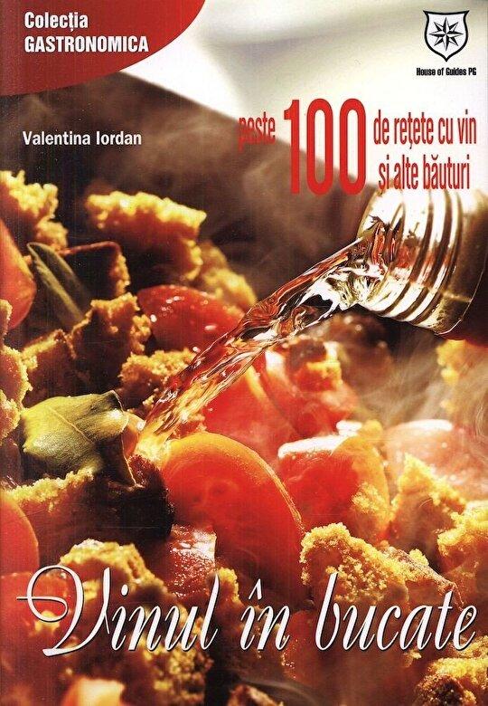 Valentina Iordan - Vinul in bucate -