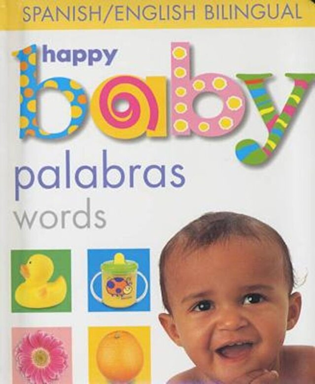 Roger Priddy - Happy Baby Palabras, Hardcover -