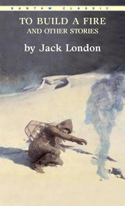 Jack London - To Build a Fire and Other Stories, Paperback -