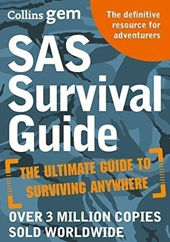 John 'Lofty' Wiseman - Collins Gem: SAS Survival Guide: How to Survive in the Wild, on Land or Sea -