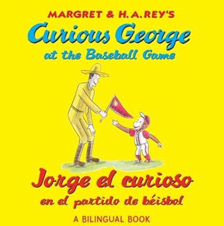 H. A. Rey - Jorge El Curioso En El Partido de Beisbo/Curious George at the Baseball Game (Bilingual Edition), Paperback -