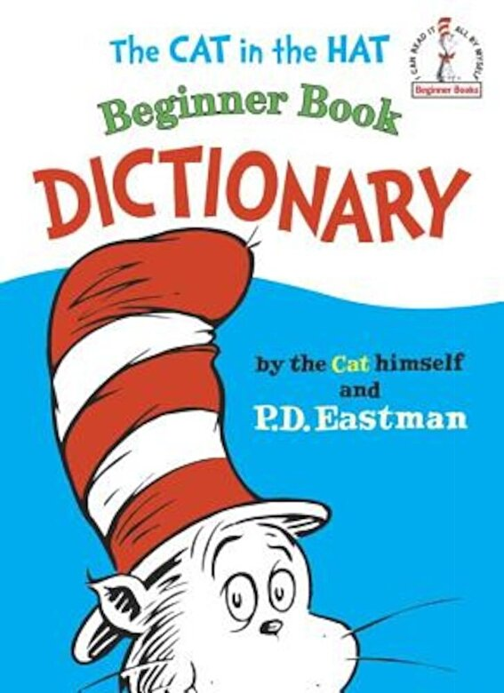 P. D. Eastman - The Cat in the Hat Beginner Book Dictionary, Hardcover -