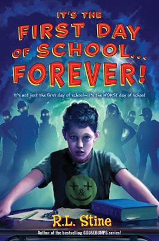 R. L. Stine - It's the First Day of School... Forever!, Paperback -