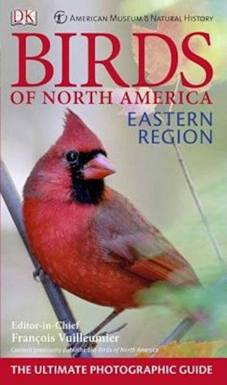 DK Publishing - American Museum of Natural History Birds of North America Eastern Region, Paperback -
