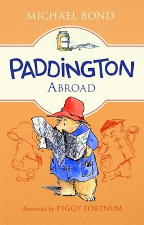 Michael Bond - Paddington Abroad, Paperback -