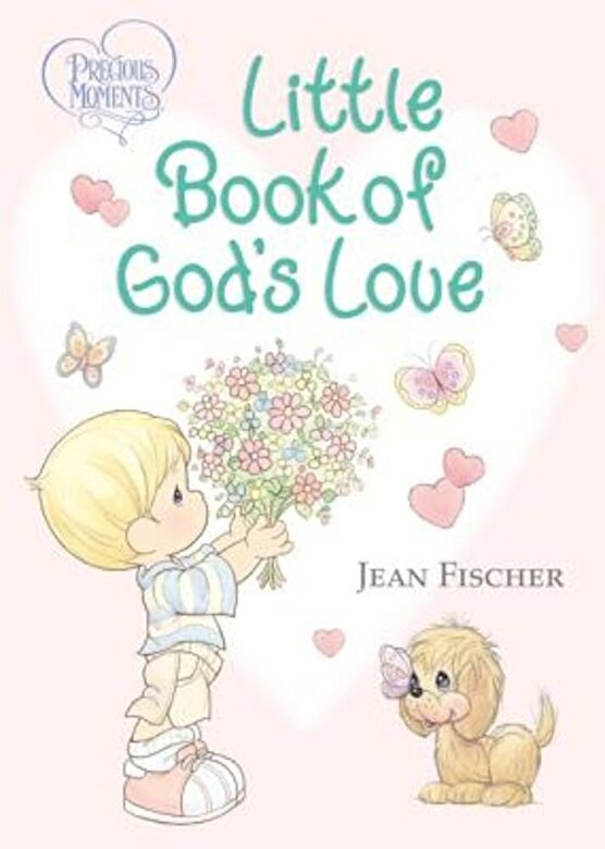 Thomas Nelson - Precious Moments Little Book of God's Love, Hardcover -
