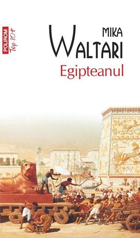 Mika Waltari - Egipteanul (Top 10+) -