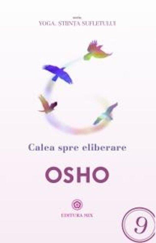Osho - Calea spre eliberare -