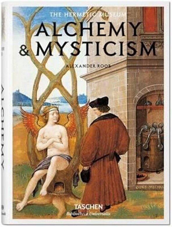 Alexander Roob - Alchemy & Mysticism -