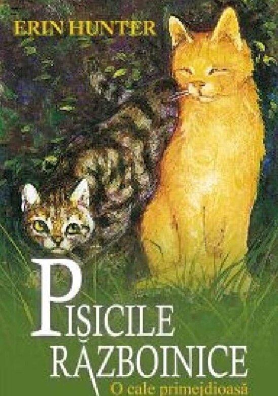 Erin Hunter - Pisicile Razboinice, Vol 5: O Cale Primejdioasa -