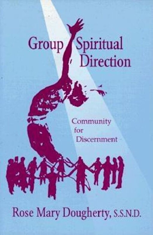 Rose Mary Doughtery - Group Spiritual Direction: Community for Discernment, Paperback -