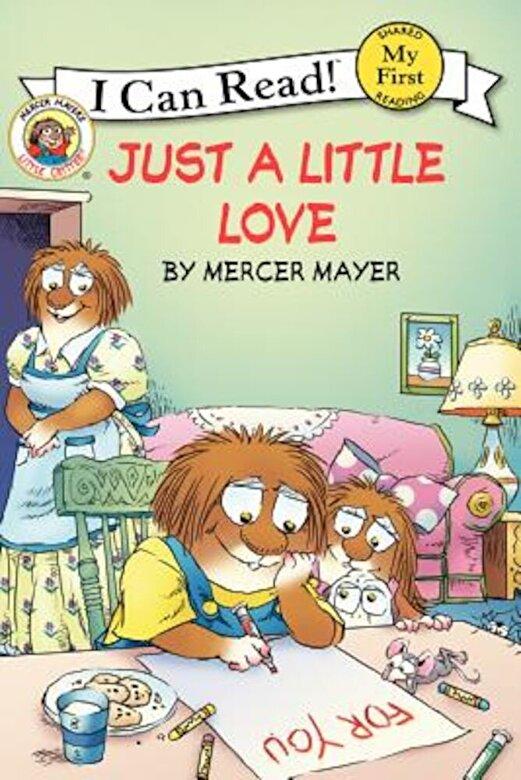 Mercer Mayer - Little Critter: Just a Little Love, Paperback -