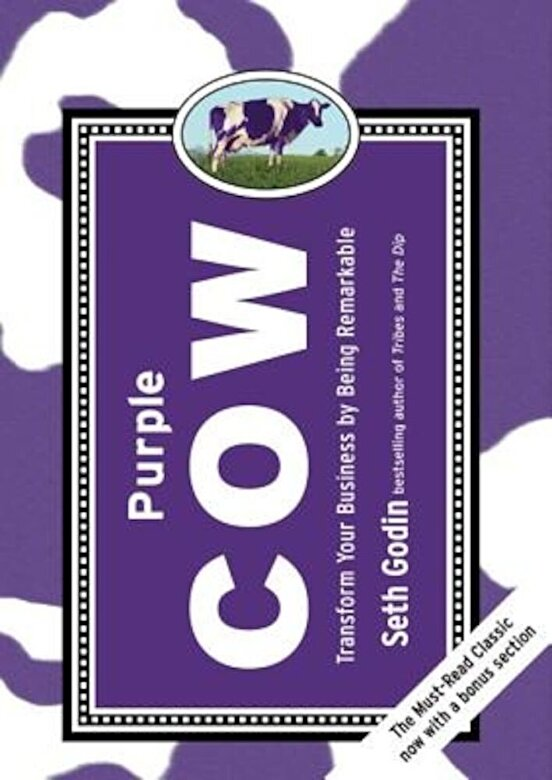 Seth Godin - Purple Cow: Transform Your Business by Being Remarkable, Hardcover -