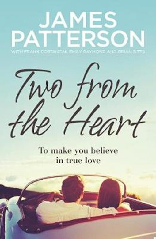 James Patterson - Two from the Heart, Paperback -