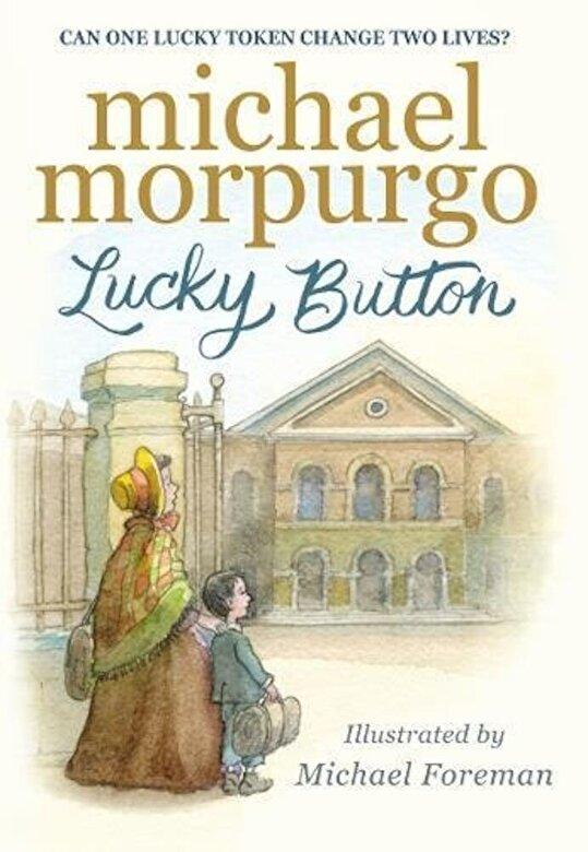 Michael Morpurgo - Lucky Button, Hardcover -