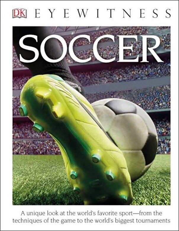 Hugh Hornby - DK Eyewitness Books: Soccer, Hardcover -