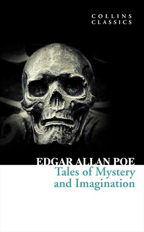 Edgar Allan Poe - Tales of Mystery and Imagination -